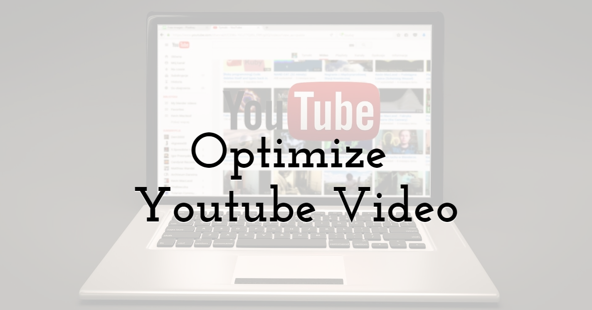Optimize Youtube Video
