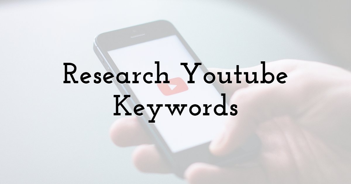 Research Youtube Keywords