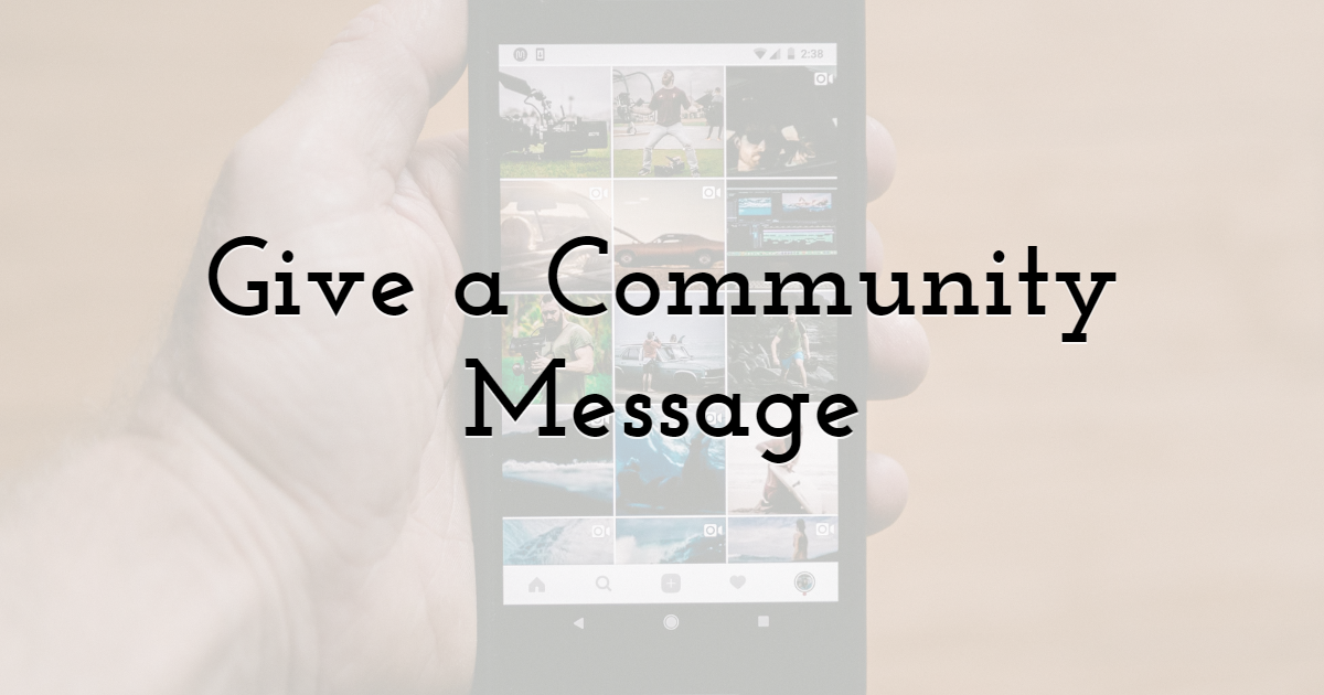 Give a Community Message