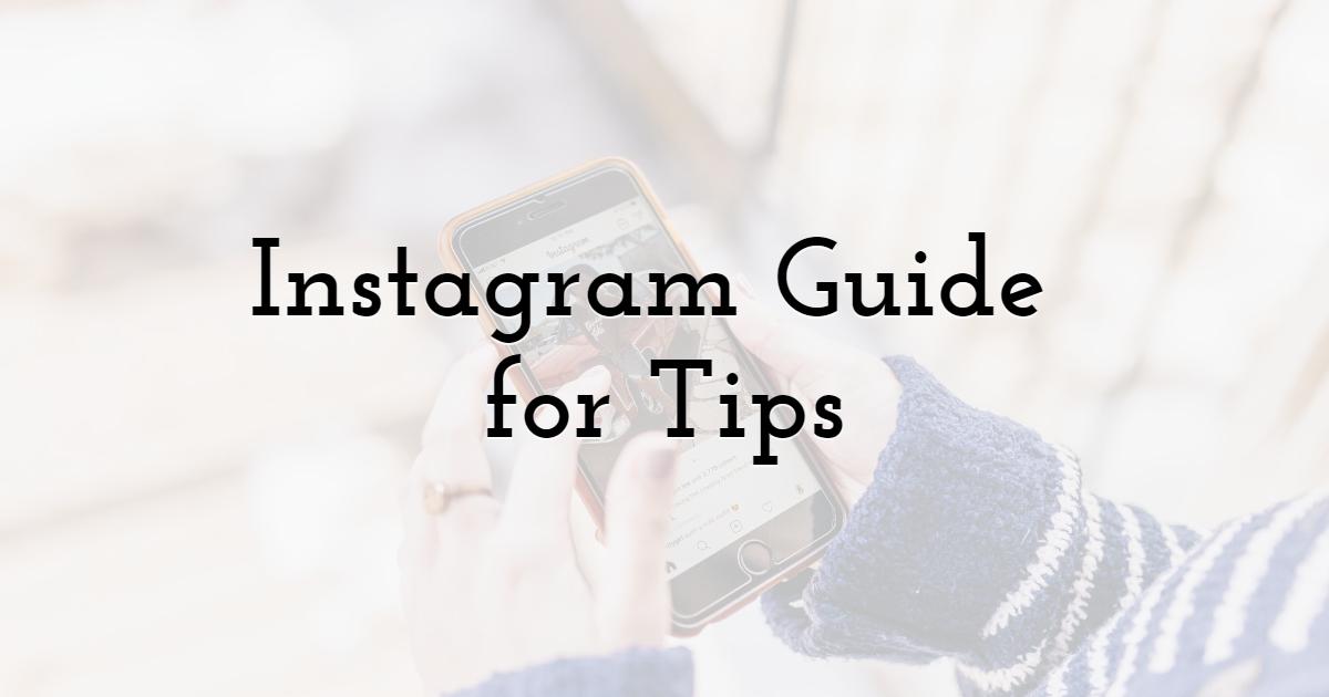 Instagram Guide for Tips