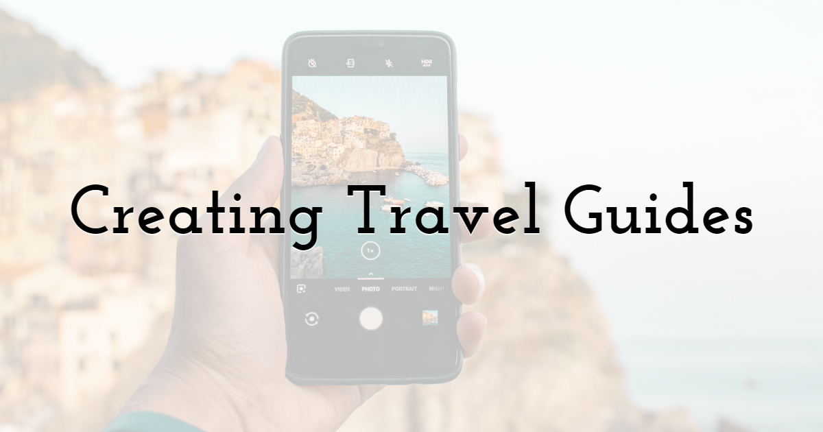 Creating Travel Guides