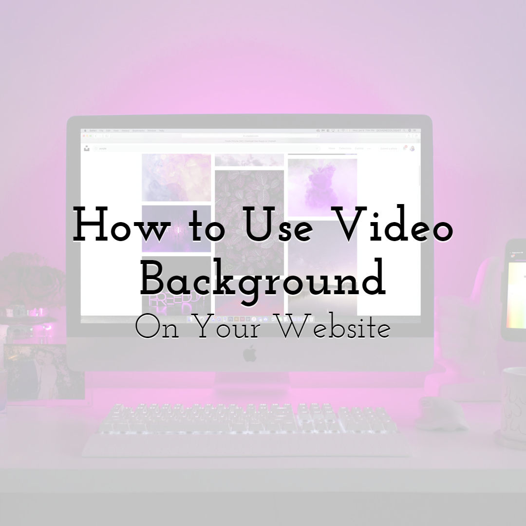 How to Use Video Background on Your Website