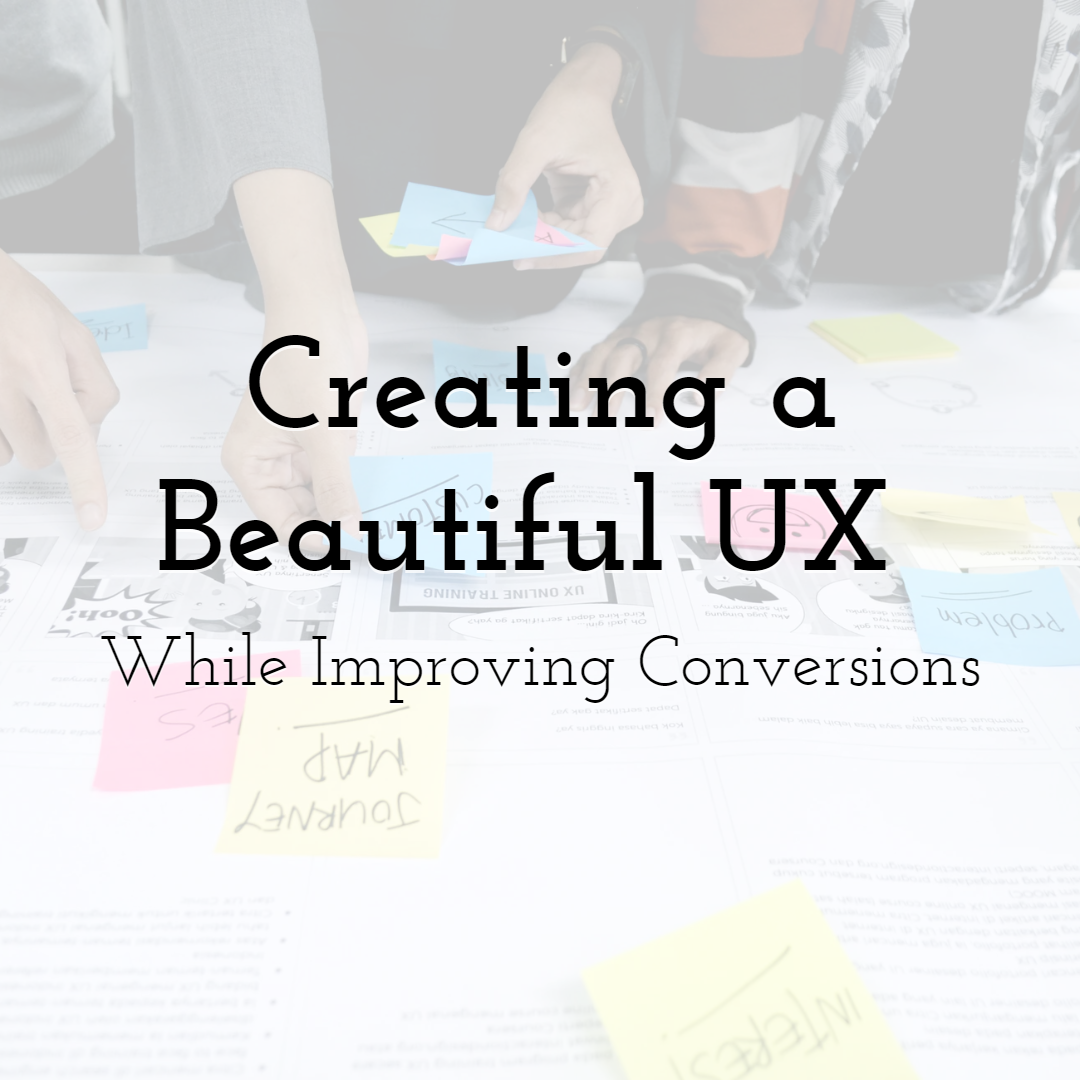 Creating a Beautiful UX While Improving Conversions