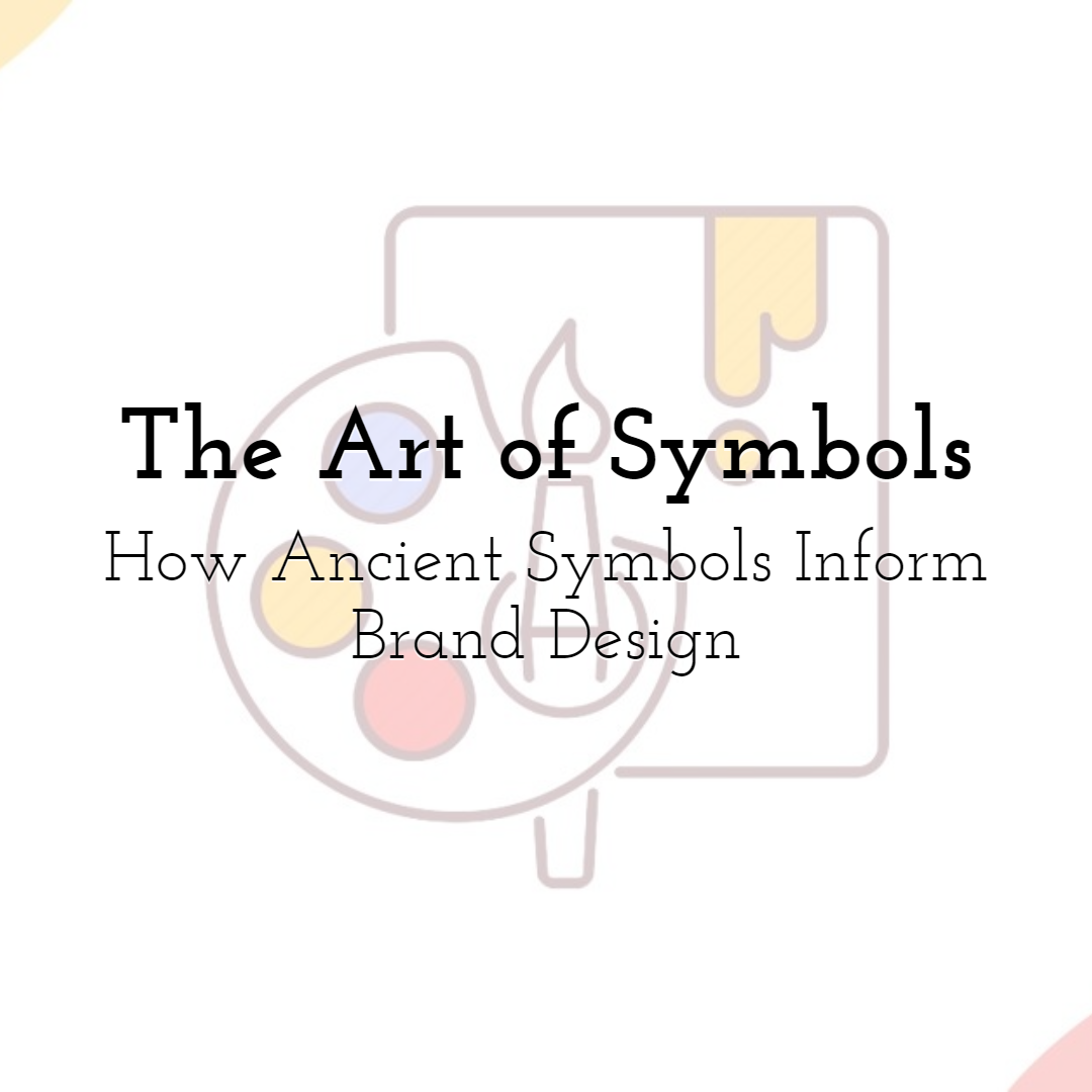 Learn About the Art of Symbols: How Ancient Symbols Inform Brand Design