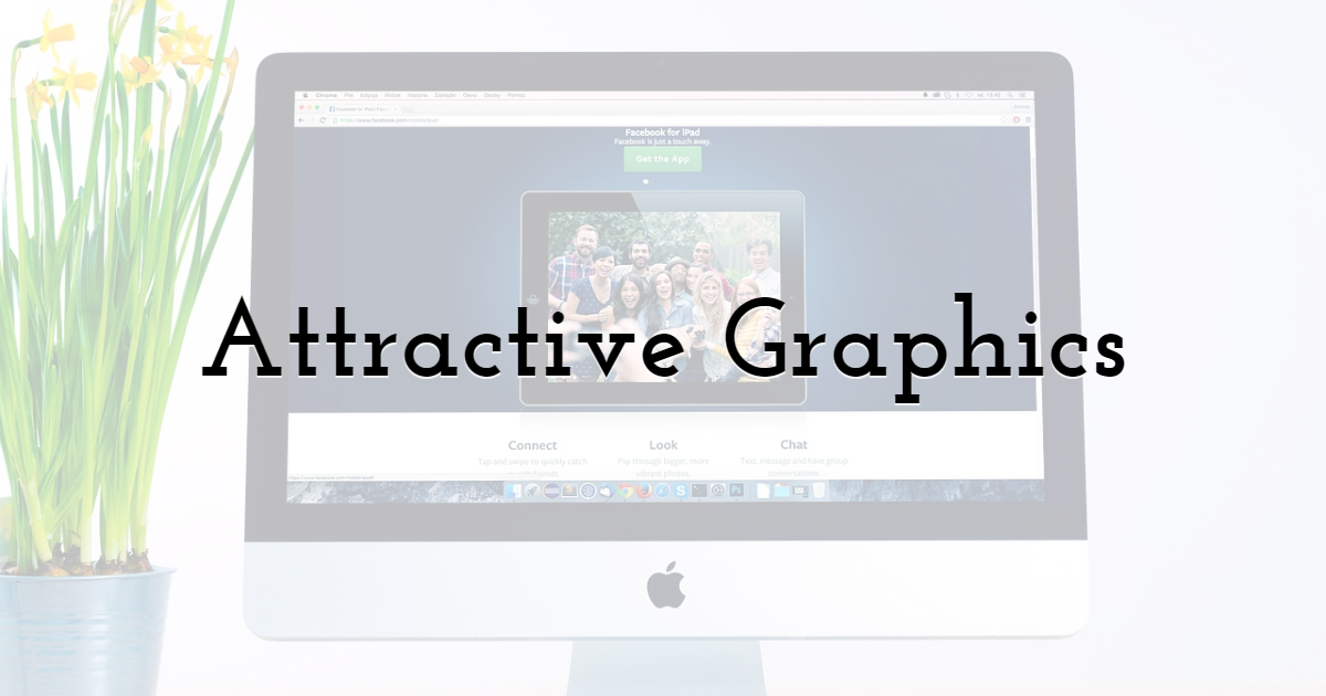 Attractive Graphics