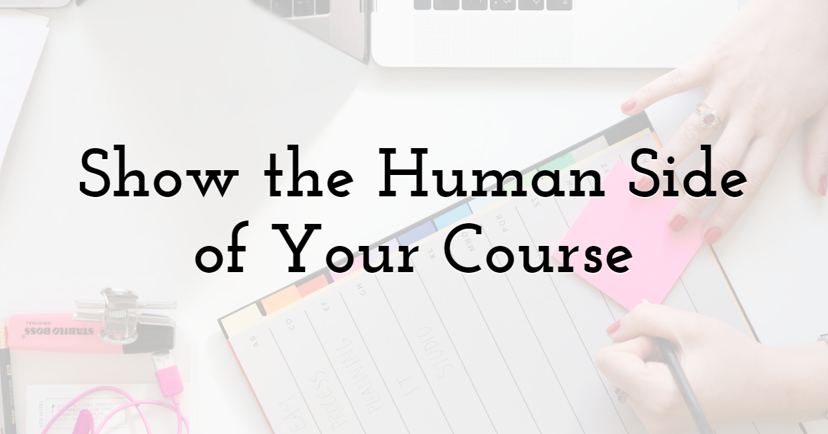 Show the Human Side of Your Course