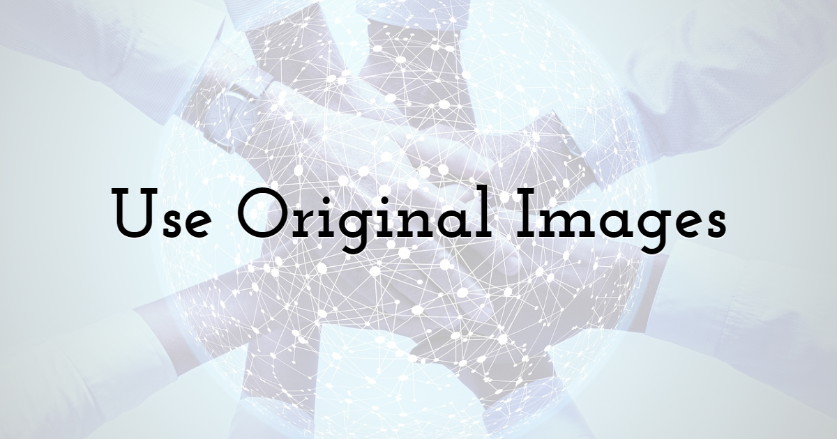 Use Original Images