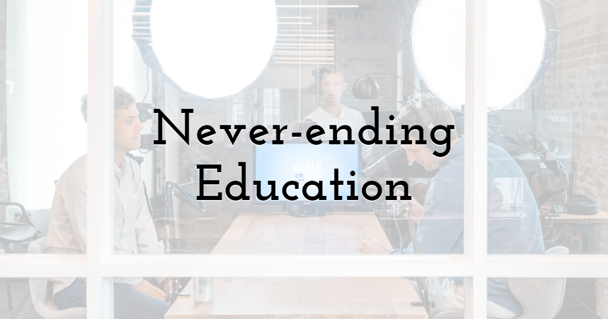 Never-ending Education