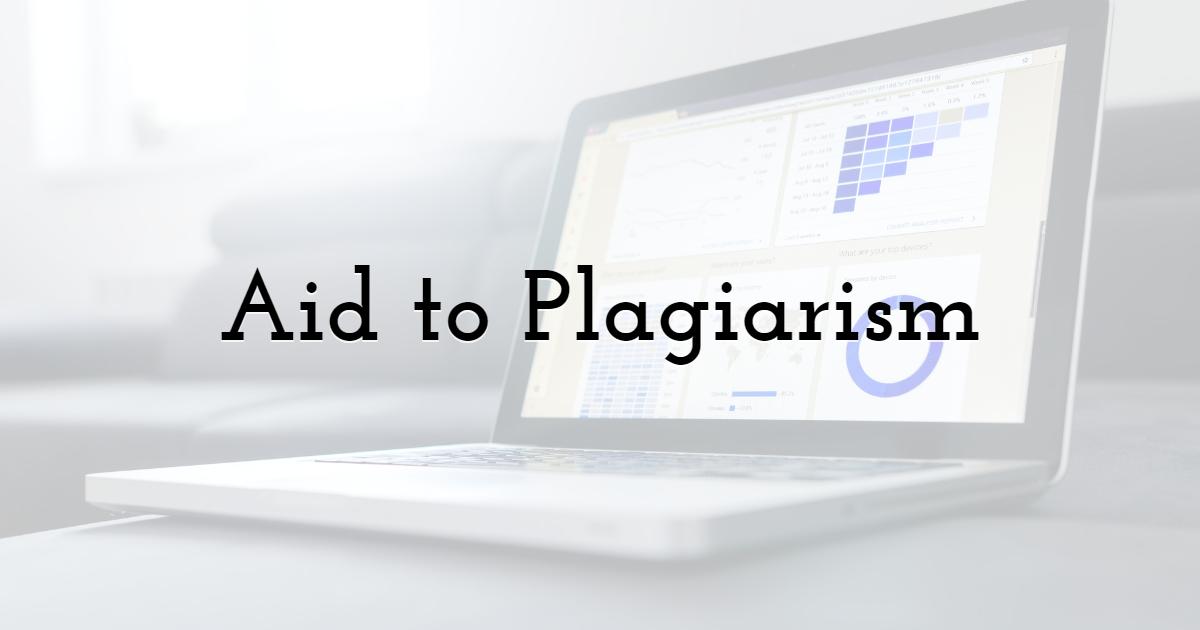 Aid to Plagiarism