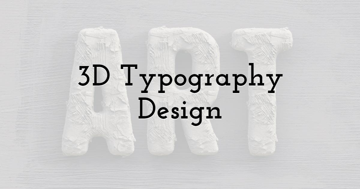 3D Typography Design