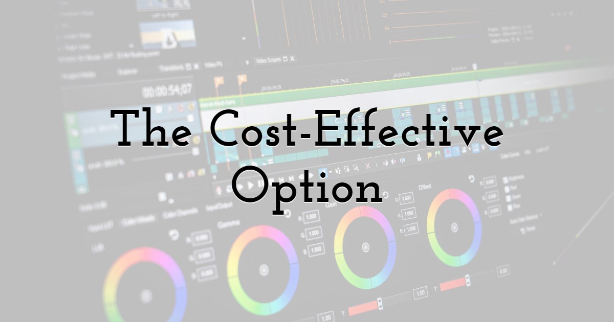 The Cost-Effective Option