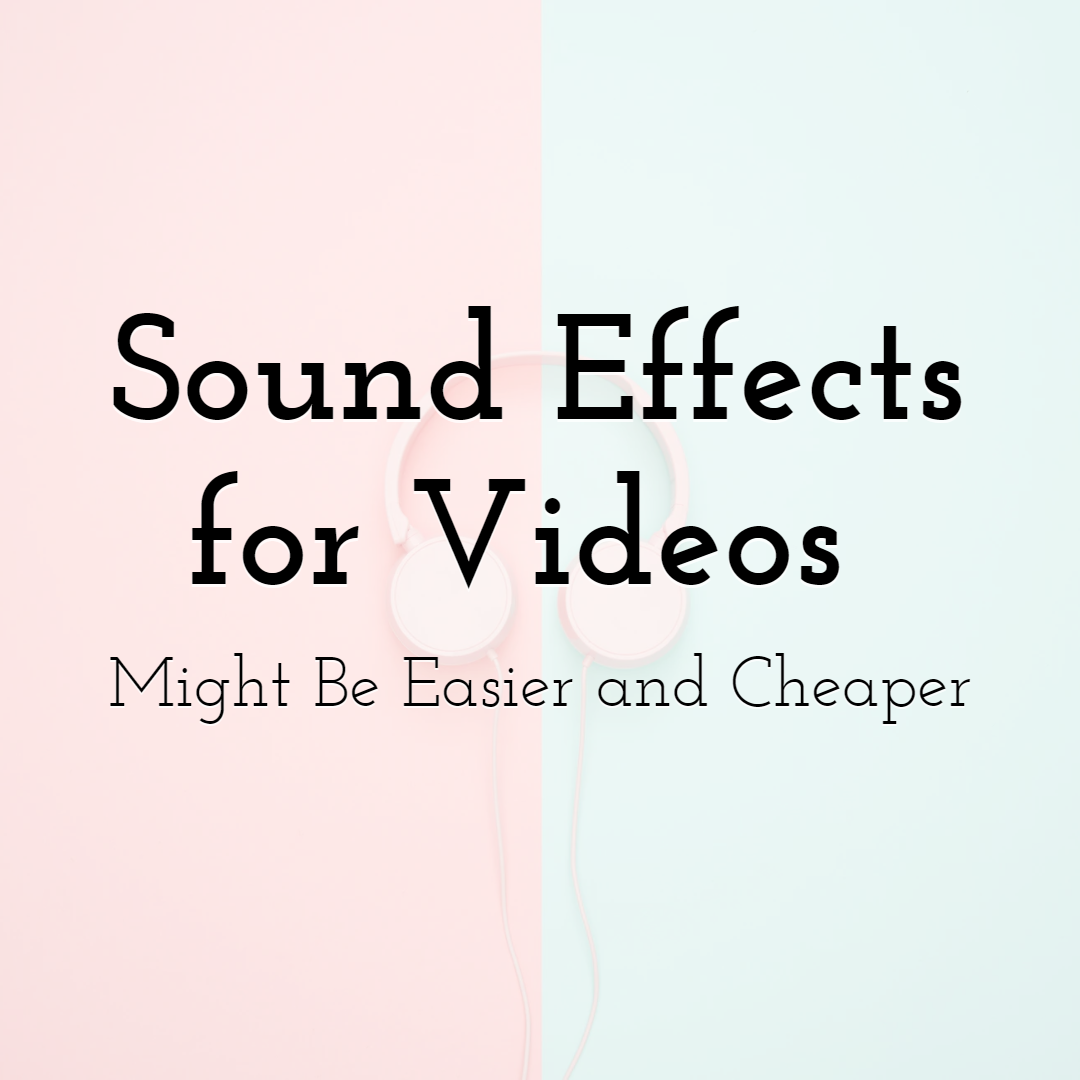 Cheap Sound Effects for Video Projects