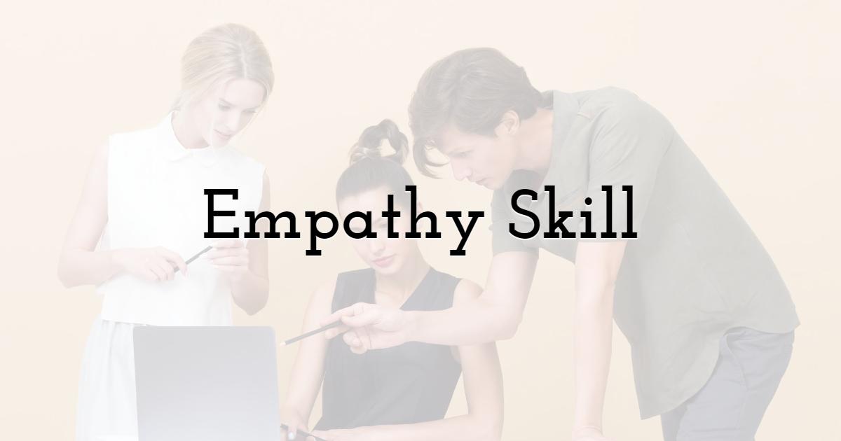 Empathy Skill