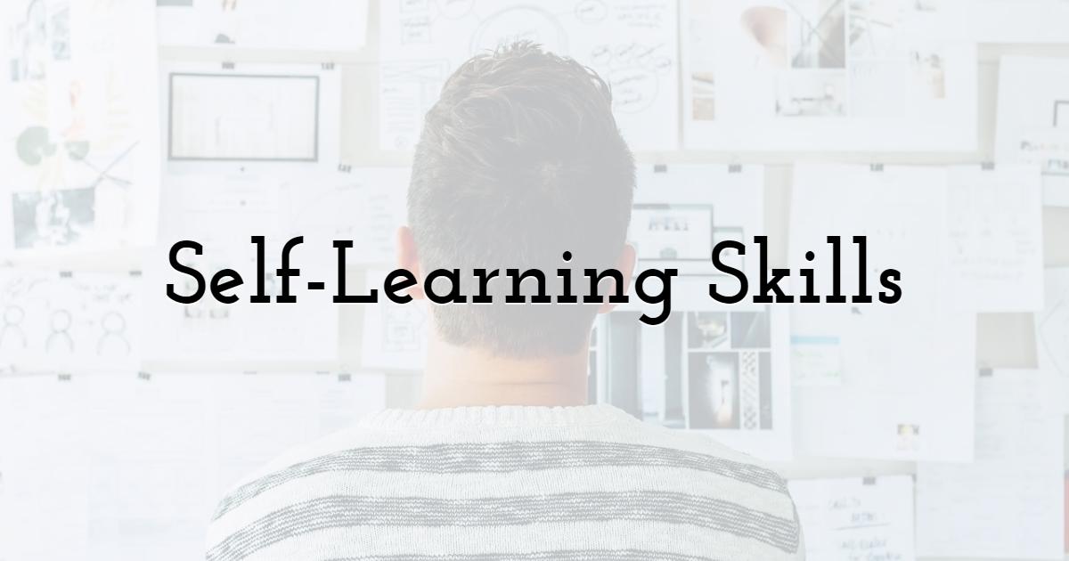Self-Learning Skills