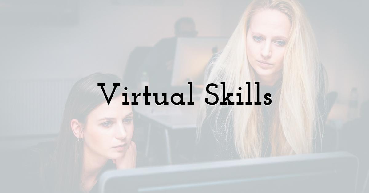 Virtual Skills