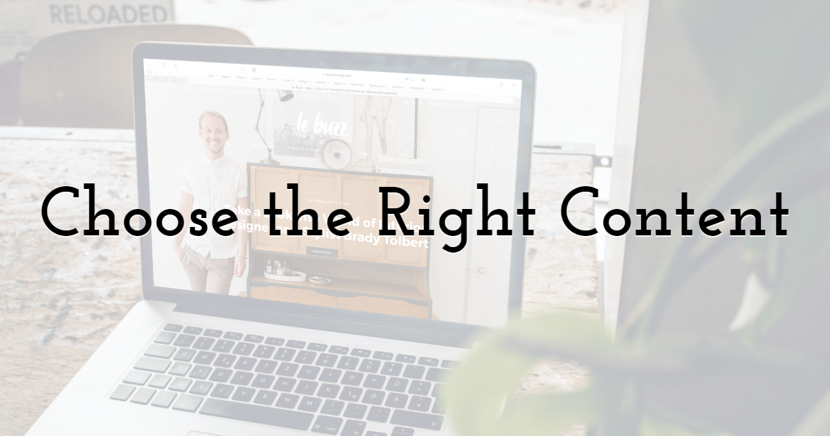 Choose the Right Content