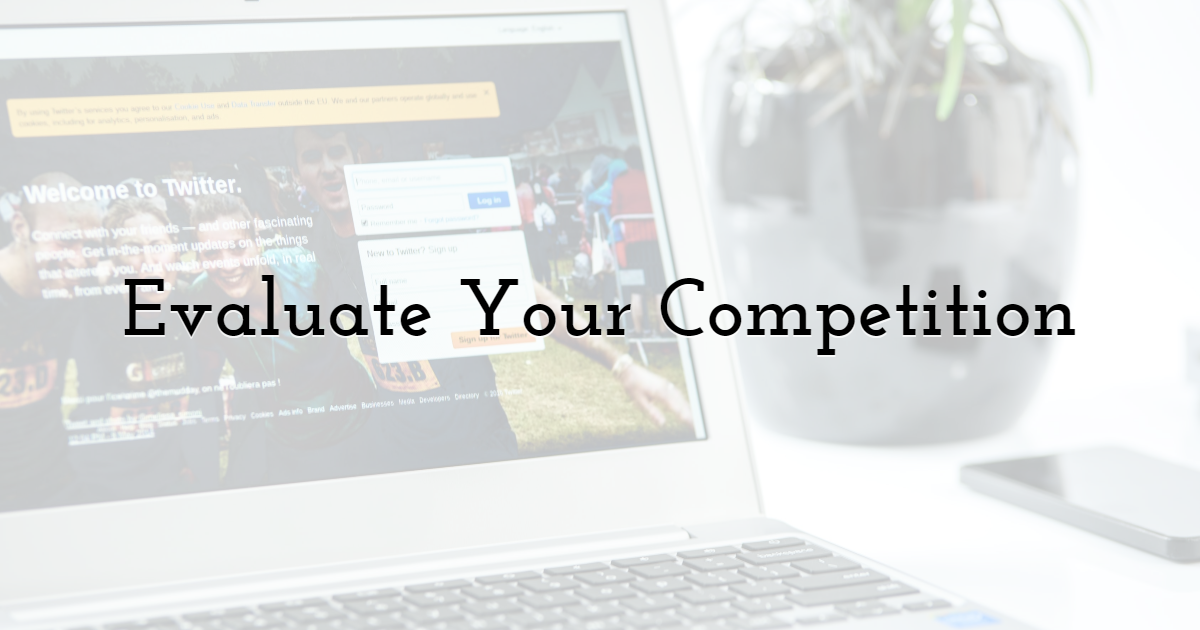 Evaluate Your Competition