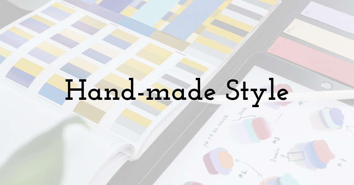 Hand-made Style
