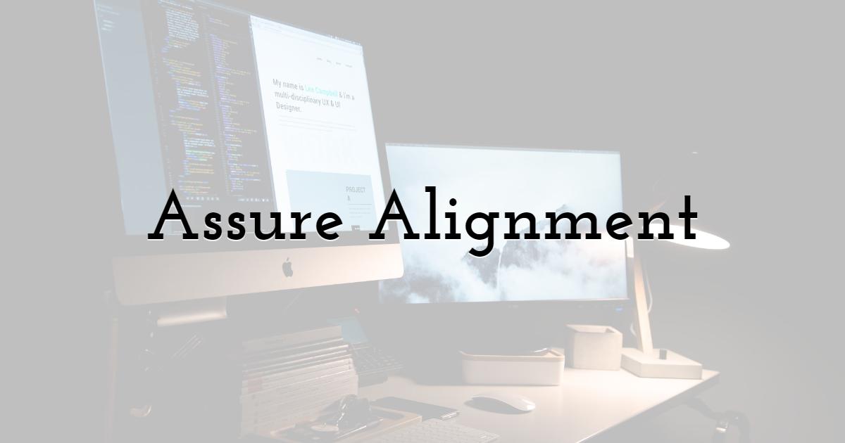 Assure Alignment