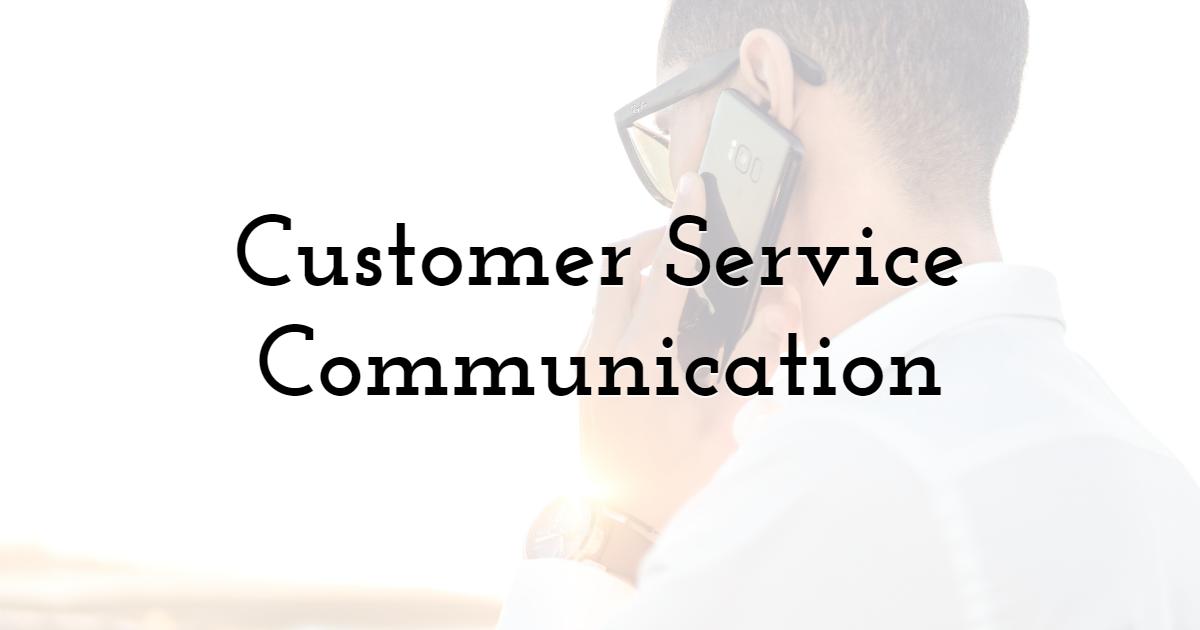 Customer Service Communication