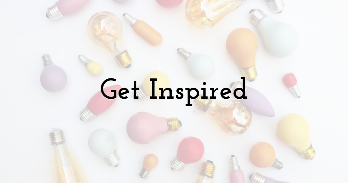 Get Inspired With Your Work