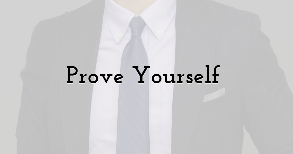 Prove Yourself as a Professional