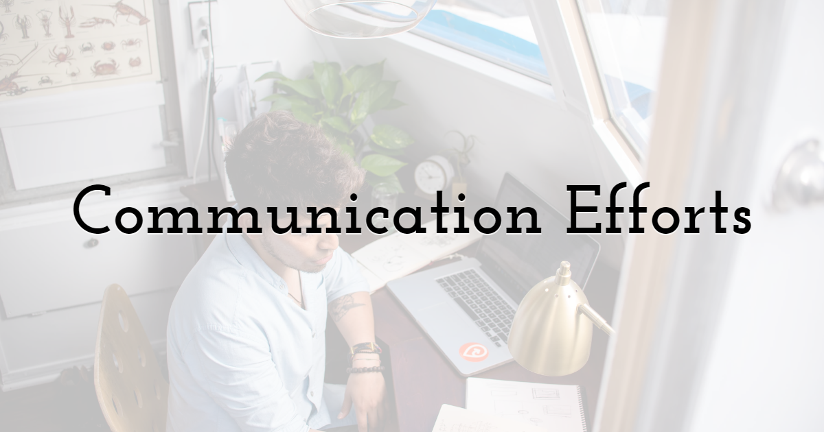 How Effective Are the Communication Efforts?