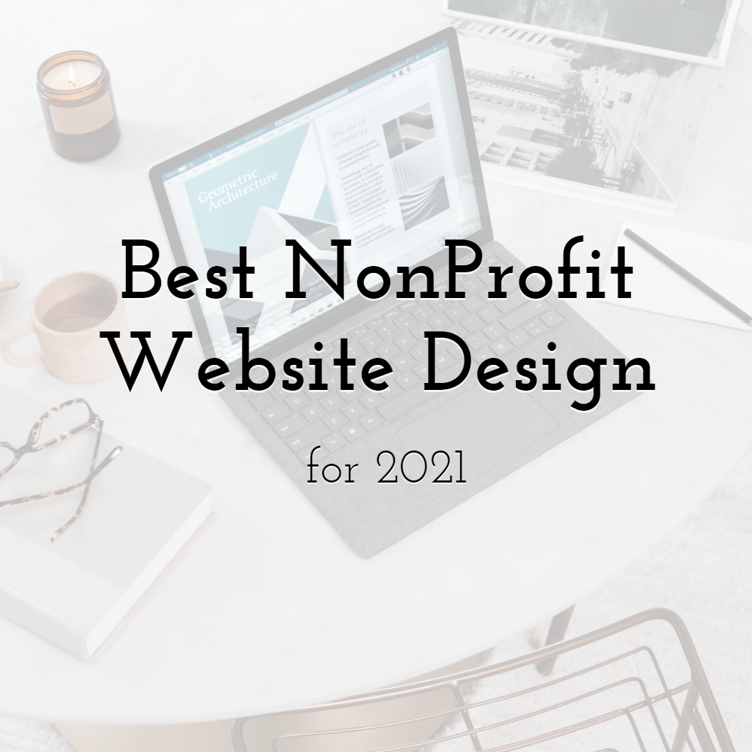 What is the Best NonProfit Website Design for the year 2021?