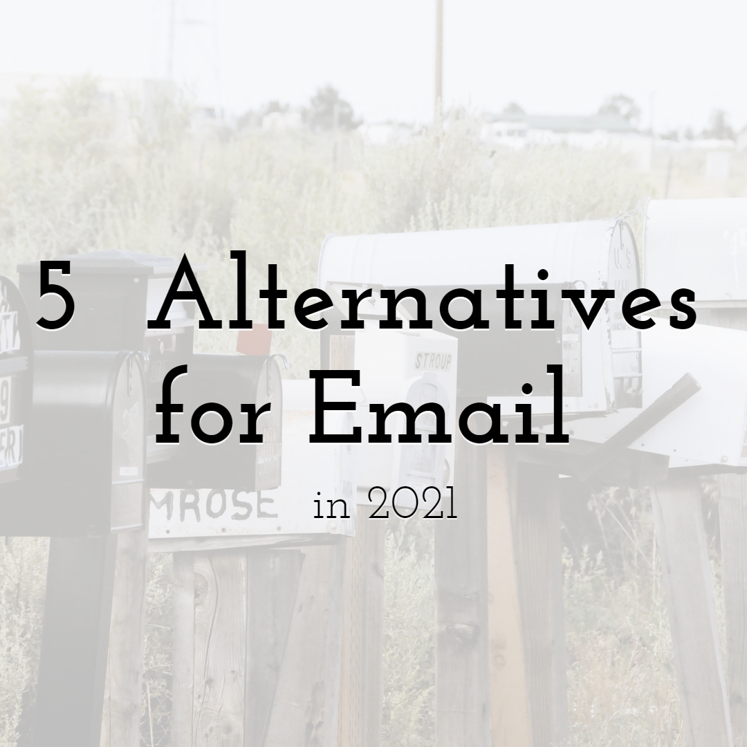 5 Best Alternatives for Email in 2021