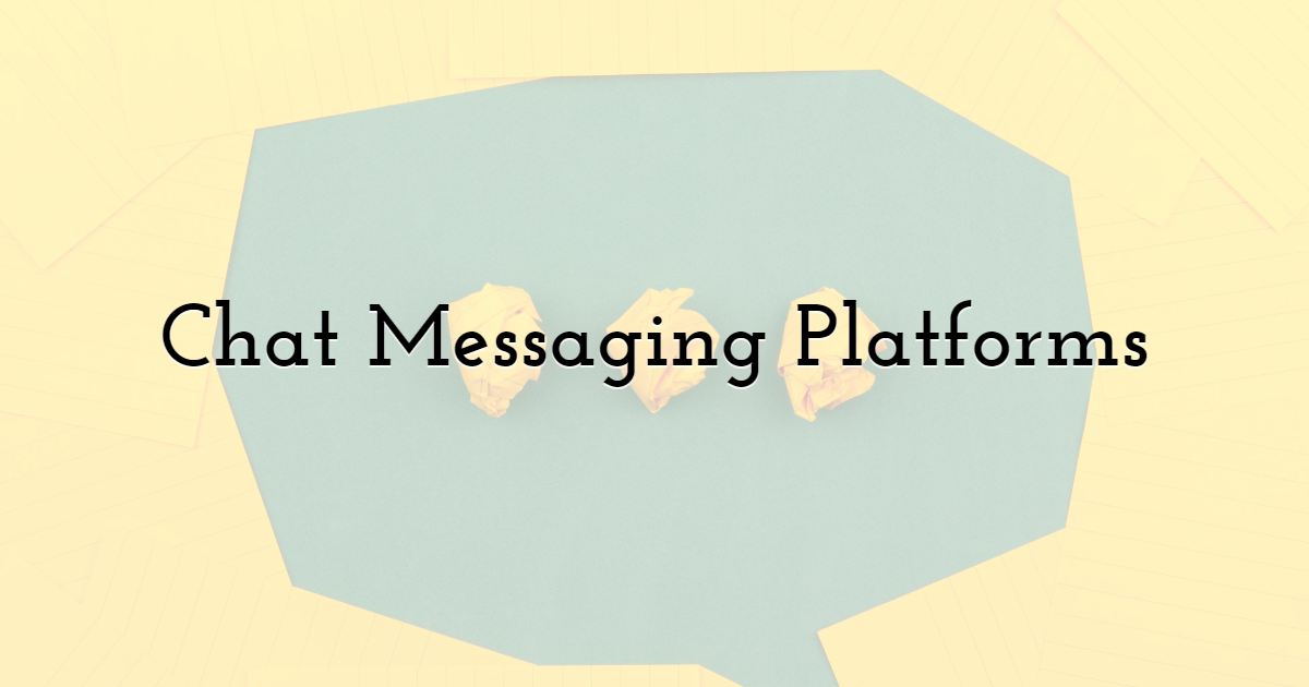 5. Chat Messaging Platforms