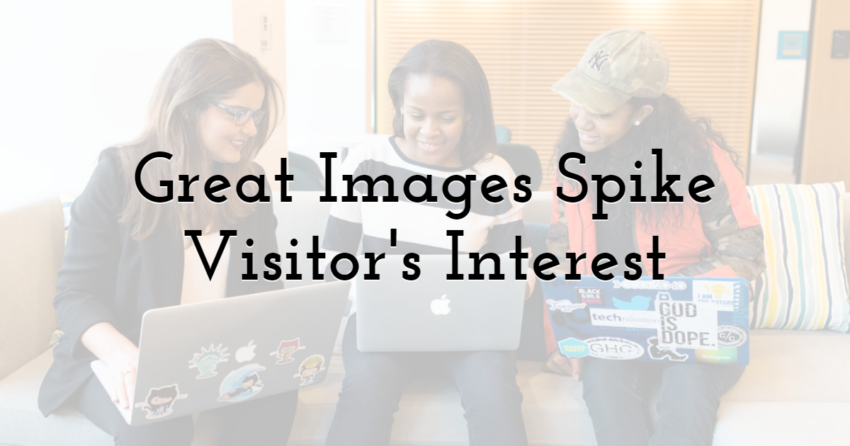 Great Images Spike Visitor's Interest