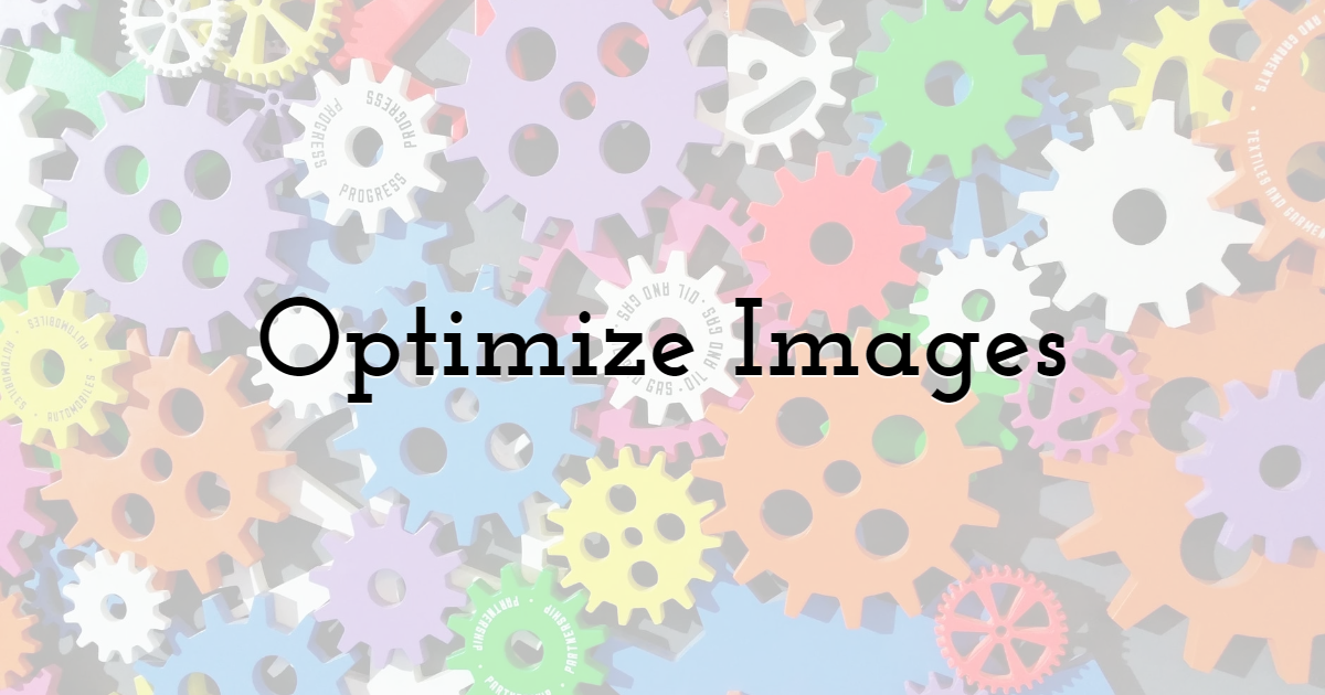 4. Optimize Images for Better Loading Speed