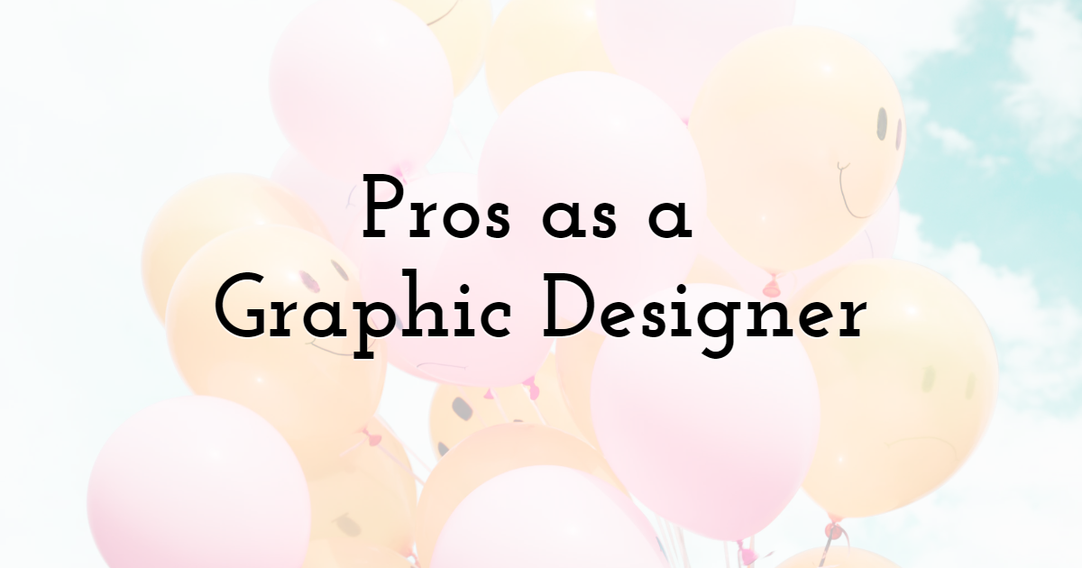Pros of Being a Graphic Designer