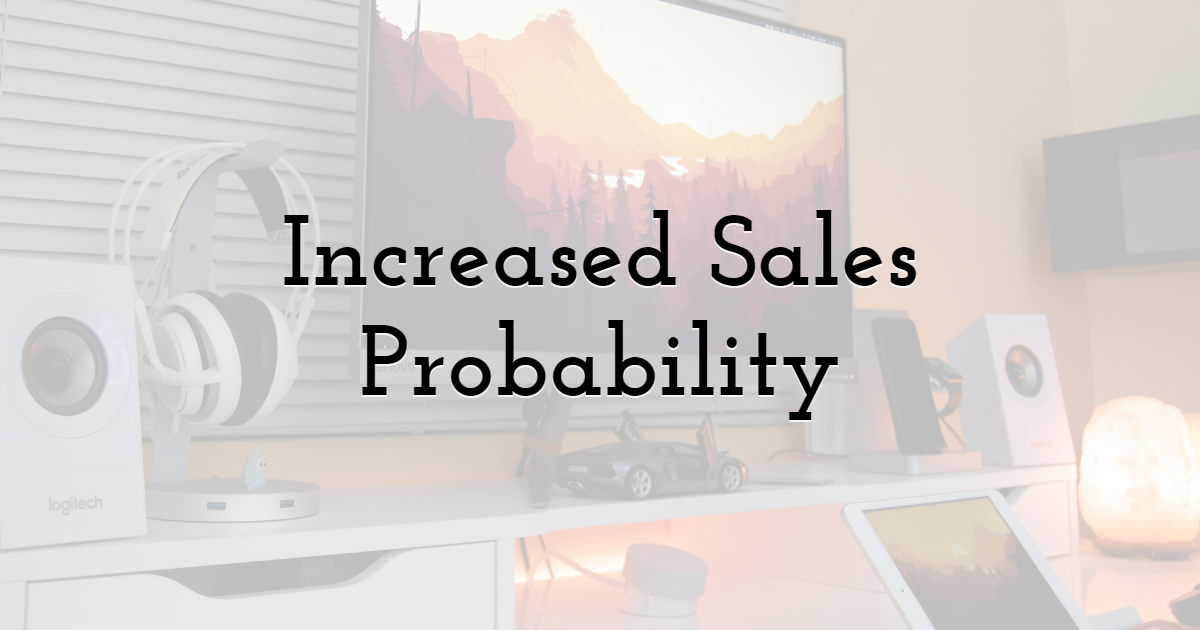 Increased Sales Probability Up to 35%