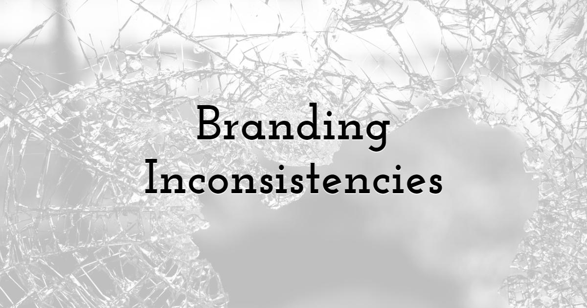 Branding Inconsistencies