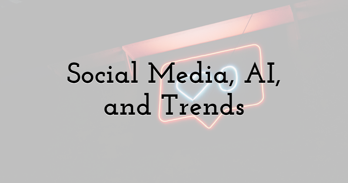 1. Social Media, AI, and Trends in Algorithmic Marketing Tools