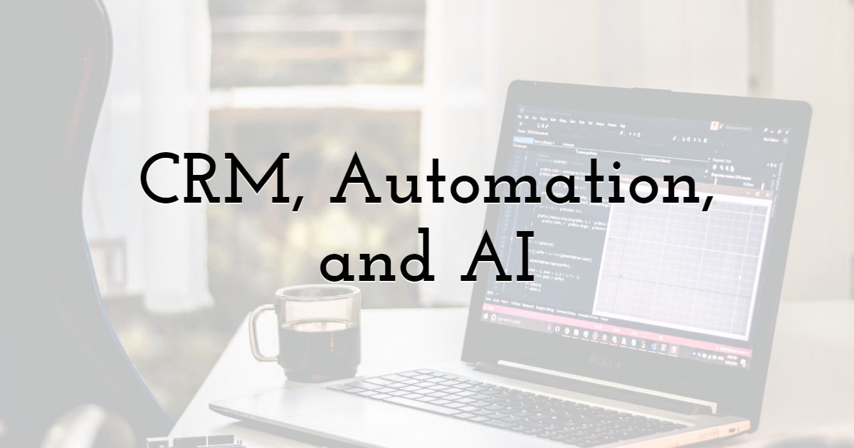4. CRM, Automation, and AI in Reference to Email Outreach