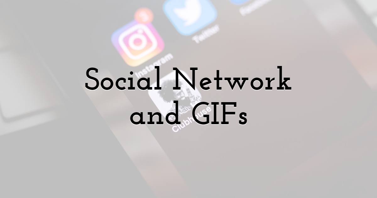 Social Network Marketing and GIFs
