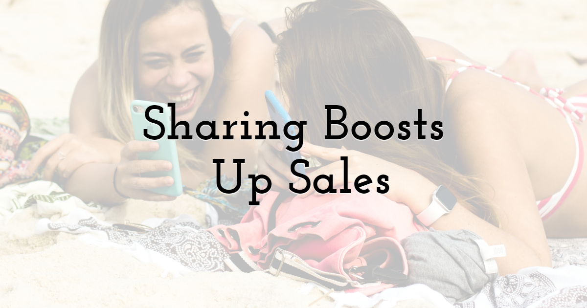 Sharing Video Will Boost Up Sales