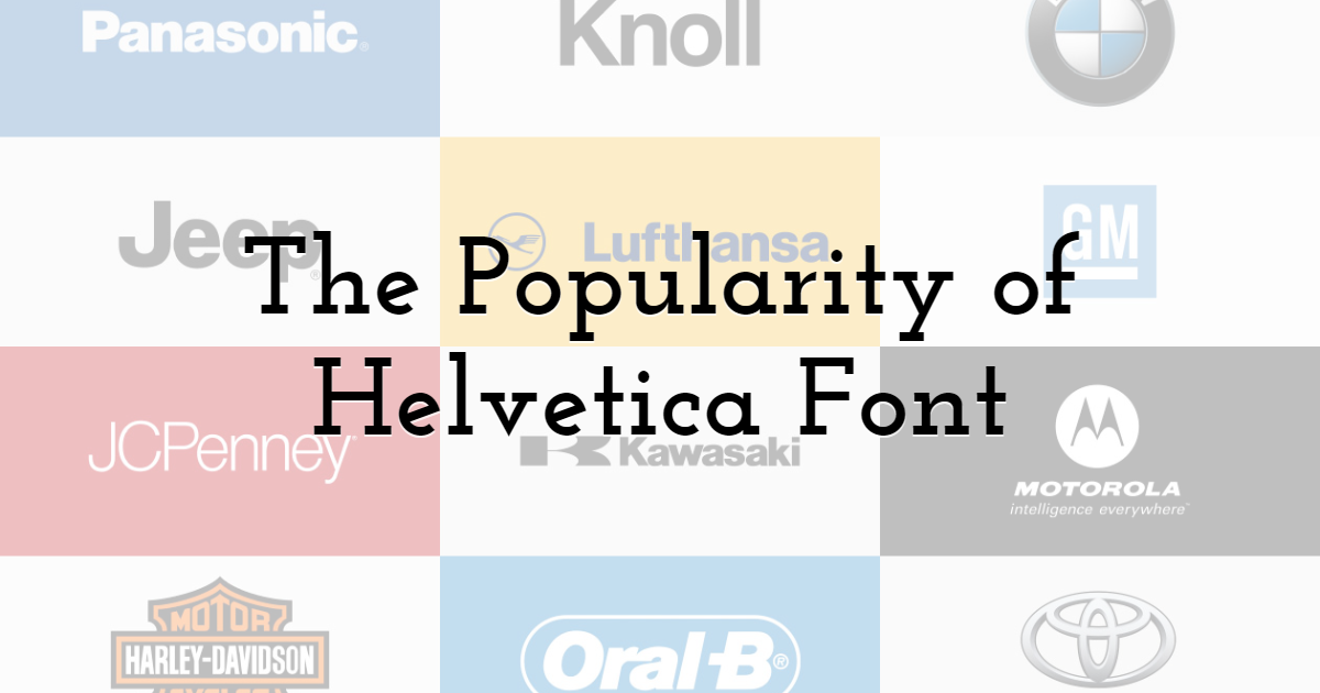The Popularity of Helvetica Font