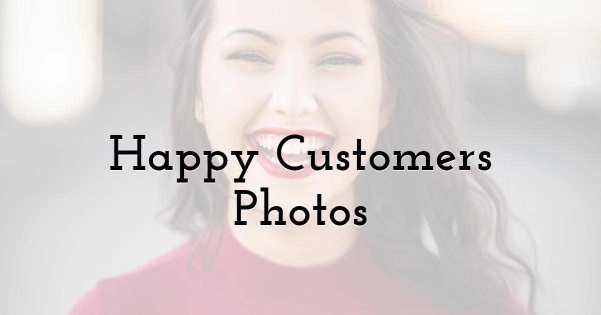 Happy Customers Photos