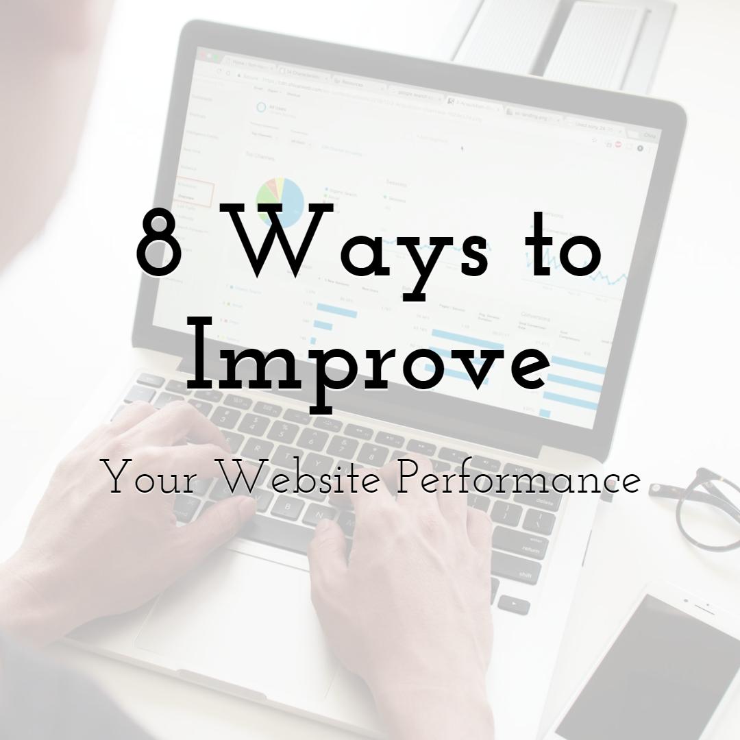 8 Ways to Improve Your Website Performance