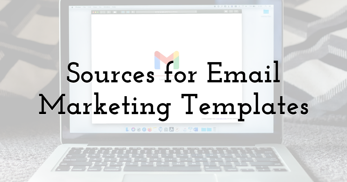 Sources for Email Marketing Templates