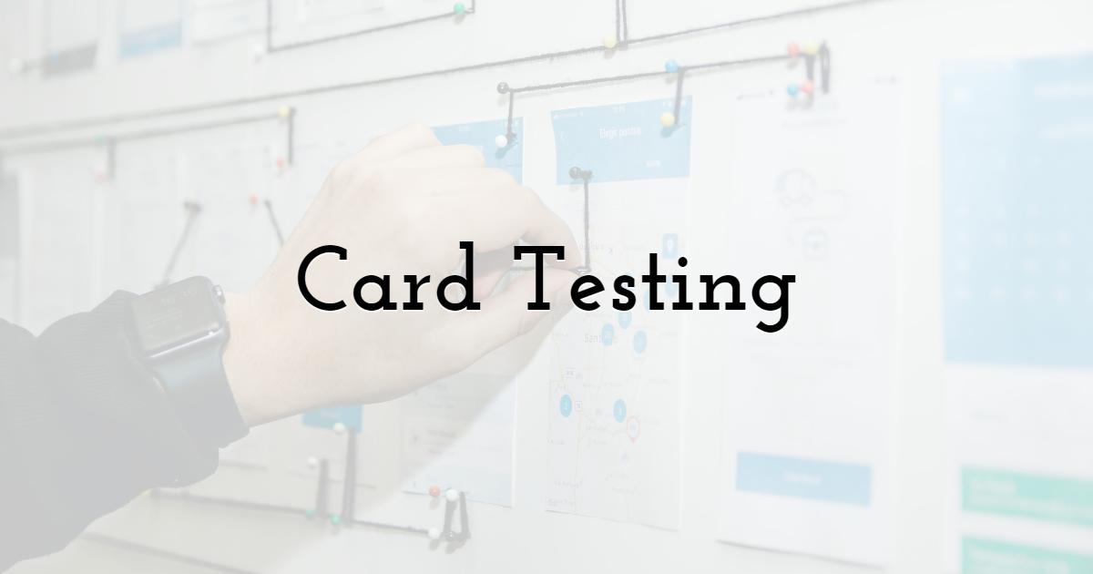Card Testing