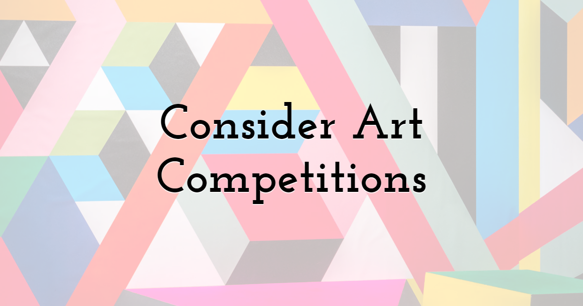 Consider Art Competitions
