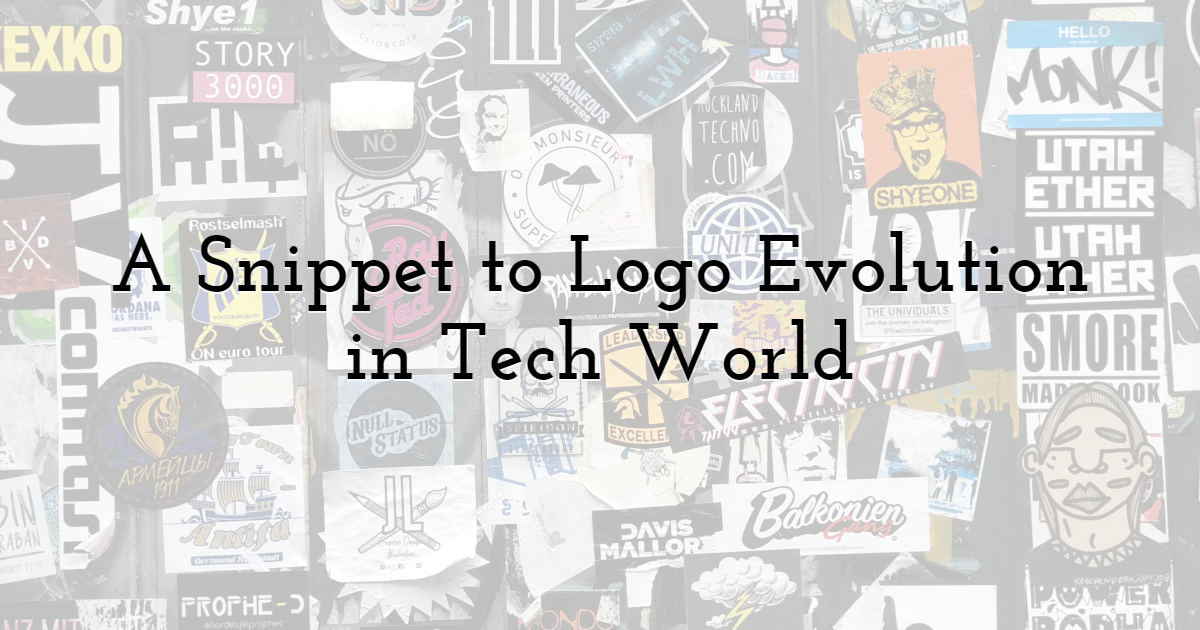 A Snippet to Logo Evolution in Tech World