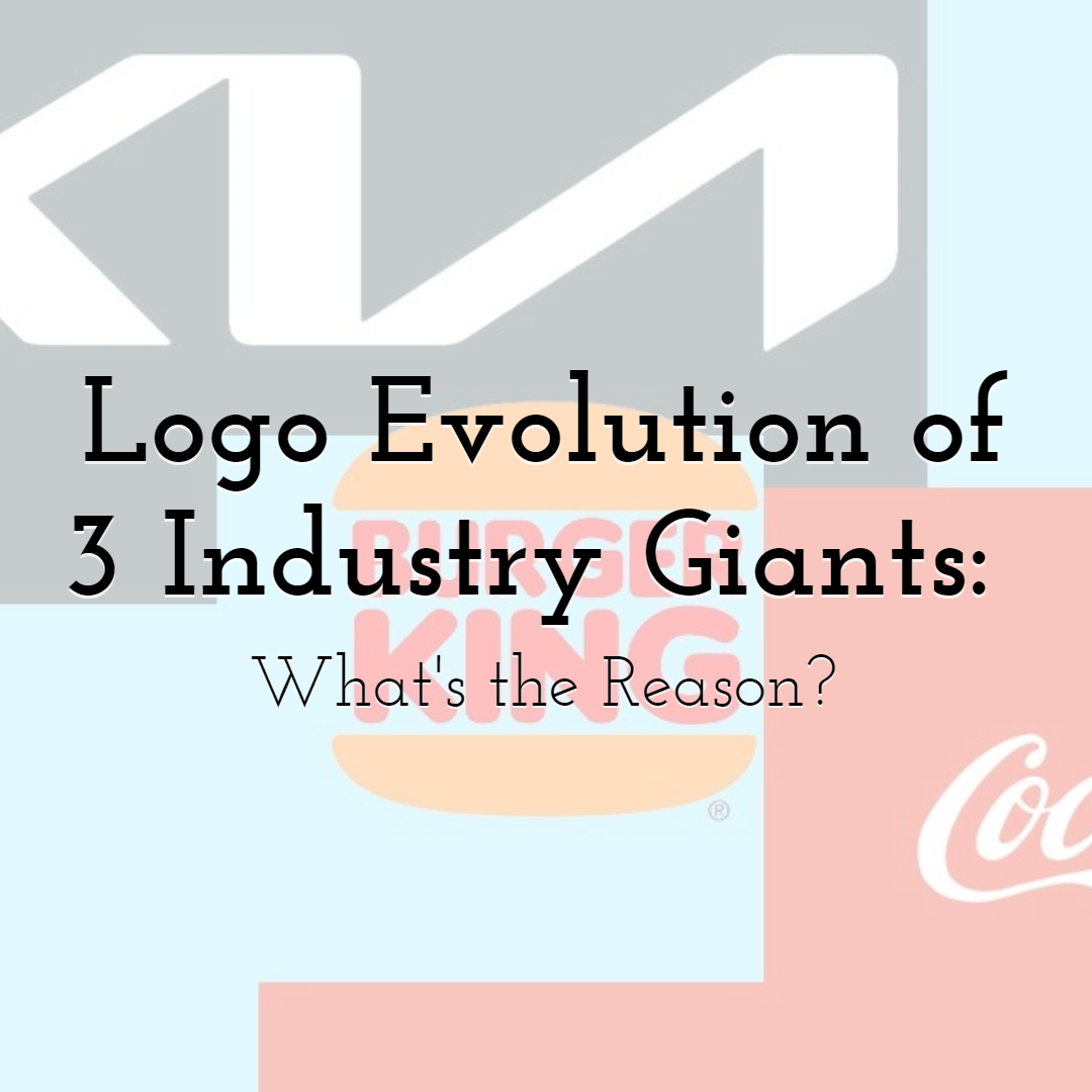 Logo Evolution of 3 Industry Giants: What's the Reason?