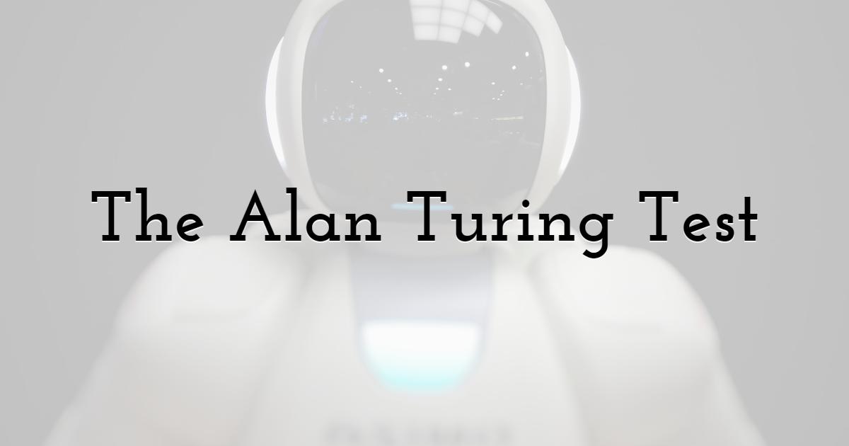 The Alan Turing Test