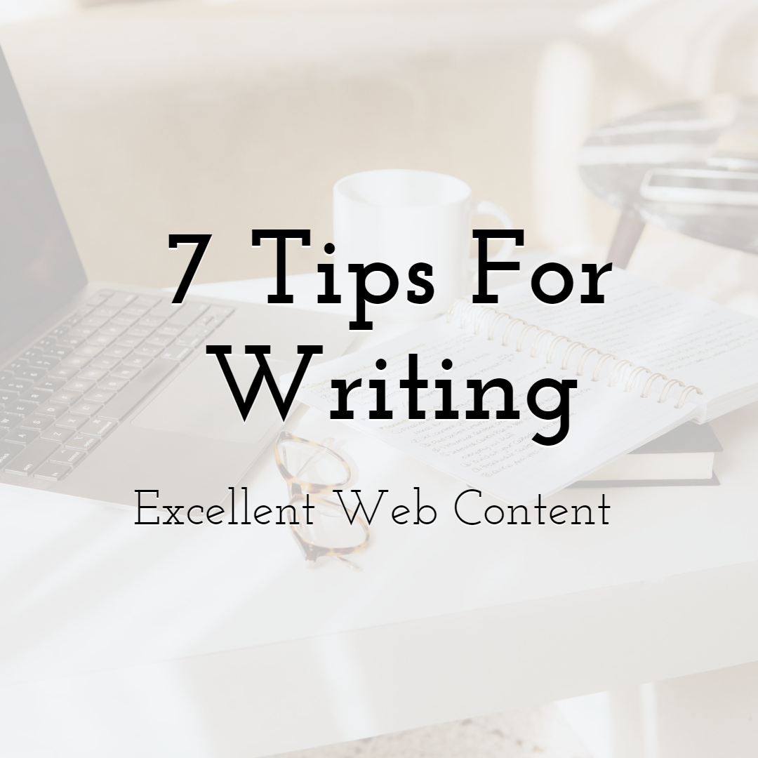 7 Tips For Writing Excellent Web Content