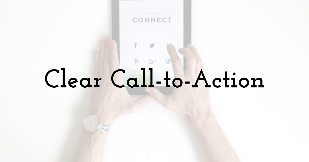 Clear Call-to-Action